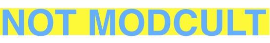 Not_modcult